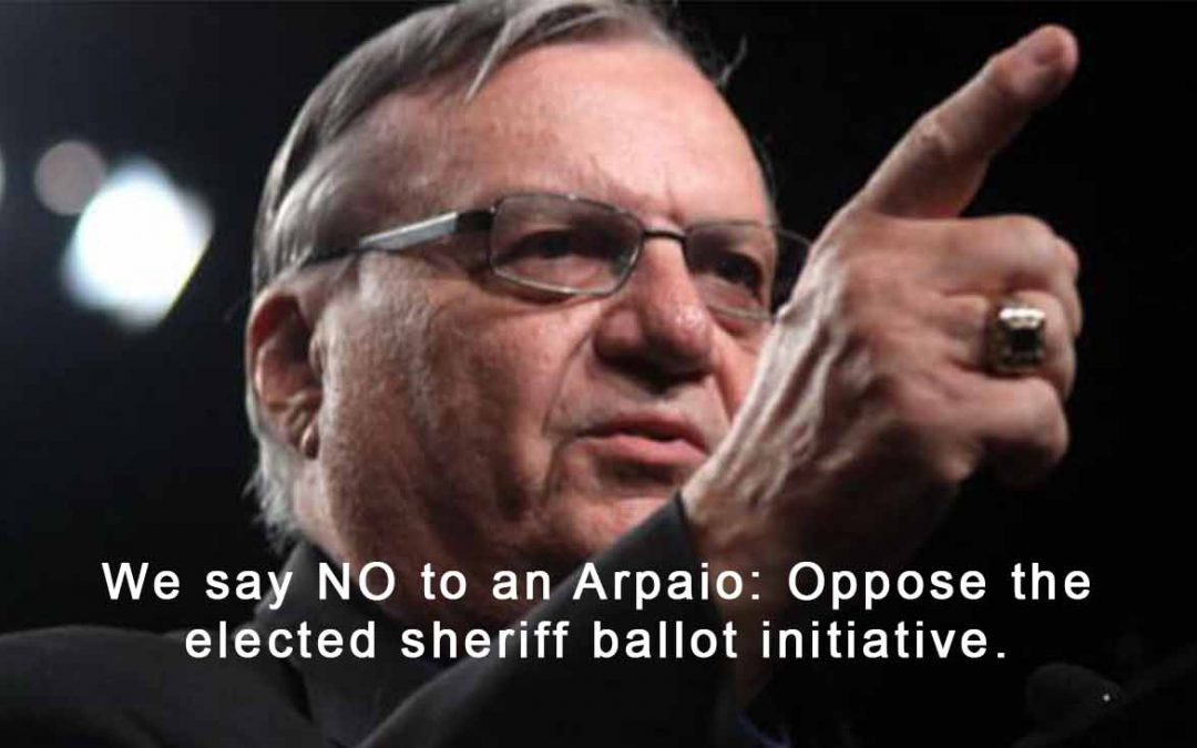NO ARPAIO IN OUR TOWN: Denver deserves more than just electing a sheriff